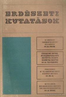 Keresztesi Béla - Erdészeti kutatások - Az Erdészeti Tudományos Intézet közleményei 1970. (66. évfolyam) [antikvár]