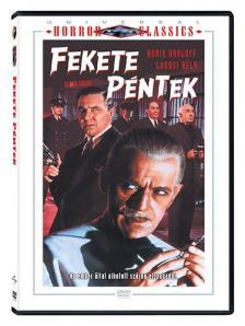 ARTHUR LUBIN - FEKETE PÉNTEK DVD BORIS HARLOFF,LUGOSI BÉLA