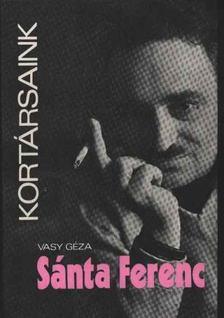 Vasy Géza - Sánta Ferenc [antikvár]