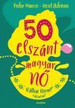 Fodor Marcsi - Neset Adrienn - 50 elszánt magyar nő - ÜKH 2018 ###