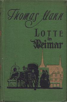 Thomas Mann - Lotte in Weimar [antikvár]