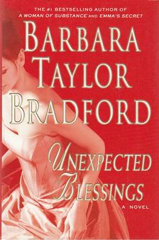 Barbara Taylor BRADFORD - Unexpected Blessings [antikvár]