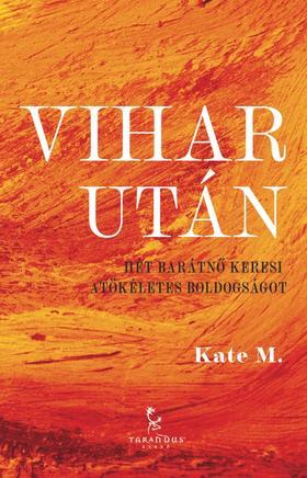 Kate M. - Vihar után
