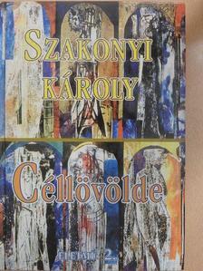 Szakonyi Károly - Céllövölde [antikvár]