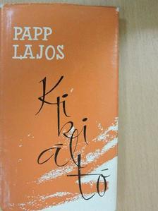 Papp Lajos - Kikiáltó [antikvár]