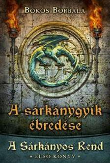 Bökös Borbála - A sárkánygyík ébredése