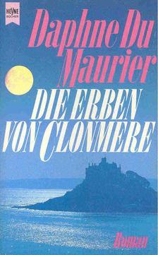 Daphne du Maurier - Die Erben von Clonmere [antikvár]