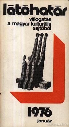 Szabolcsi Miklós - Látóhatár 1976 Január [antikvár]