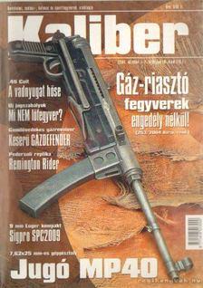 Kalmár Zoltán - Kaliber 2004. október 7. évf. 10. szám (78.) [antikvár]