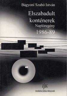 Bágyoni Szabó István - Elszabadult konténerek [antikvár]
