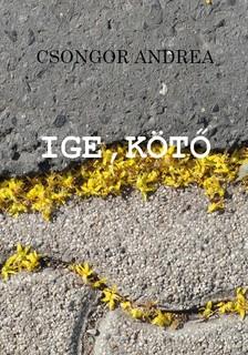 Csongor Andrea - Ige, kötő