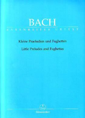 J. S. Bach - KLEINE PRAELUDIEN UND FUGHETTEN FÜR KLAVIER URTEXT (TÖPEL/ERÉNYI)
