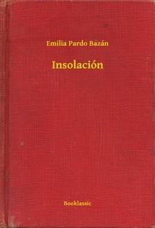 Emilia Pardo Bazán - Insolación [eKönyv: epub, mobi]