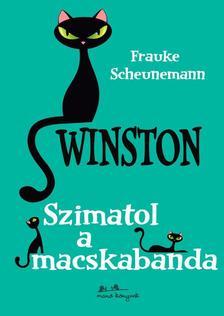 Frauke Scheumann - Winston 2.- Szimatol a macskabanda ###