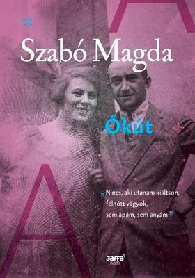 SZABÓ MAGDA - Ókút
