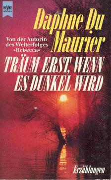 Daphne du Maurier - Träum erst, wenn es dunkel wird [antikvár]