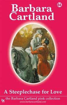 Barbara Cartland - A Steeplechase For Love [eKönyv: epub, mobi]