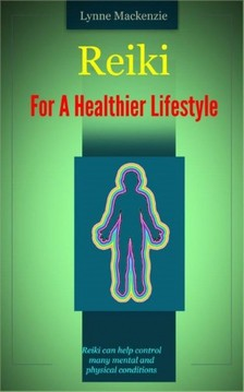 Chard Russ - Reiki For A Healthier Lifestyle [eKönyv: epub, mobi]