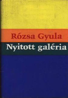 Rózsa Gyula - Nyitott galéria [antikvár]
