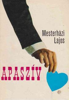 Mesterházi Lajos - Apaszív [antikvár]