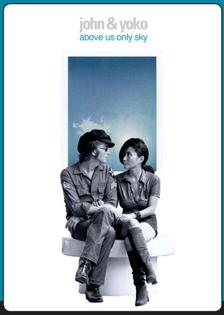 JOHN LENNON,YOKO ONO - ABOVE US ONLY SKY - DVD