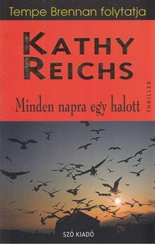 Kathy Reichs - Minden napra egy halott [antikvár]