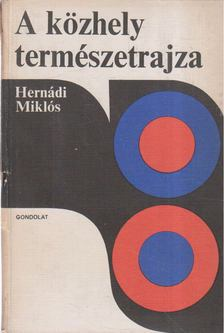 Hernádi Miklós - A közhely természetrajza [antikvár]