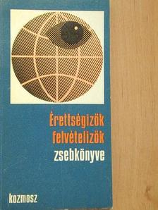 Antal Gábor - Érettségizők, felvételizők zsebkönyve [antikvár]
