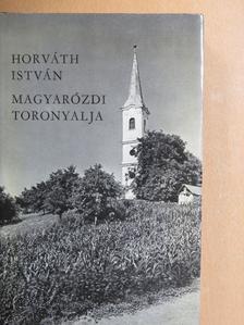 Horváth István - Magyarózdi toronyalja [antikvár]