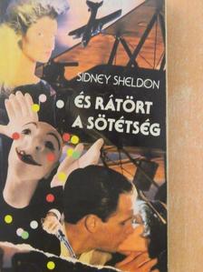 Sidney Sheldon - És rátört a sötétség [antikvár]