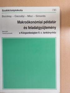 Dr. Bocskay Katalin - Makroökonómiai példatár és feladatgyűjtemény [antikvár]