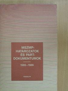 Havasi Ferenc - MSZMP-határozatok és pártdokumentumok [antikvár]
