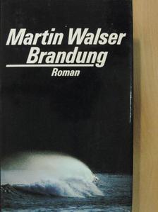 Martin Walser - Brandung [antikvár]