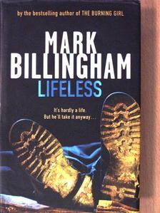 Mark Billingham - Lifeless [antikvár]