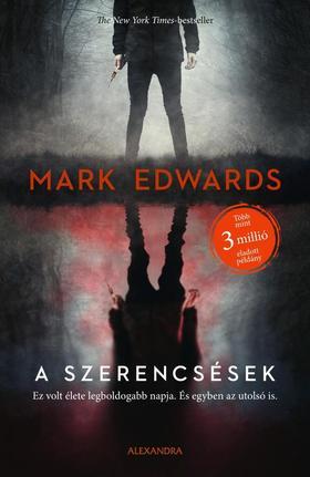 Mark Edwards - A szerencsések