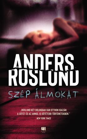 Anders Roslund - Szép álmokat [eKönyv: epub, mobi]