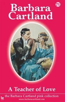 Barbara Cartland - A Teacher of Love [eKönyv: epub, mobi]