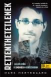 Mark Hertsgaard - Rettenthetetlenek - leleplezõk a Snowden-korszakban