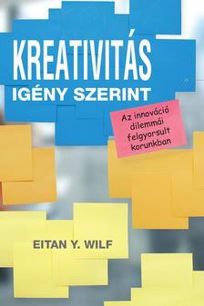 Kreativitás igény szerint