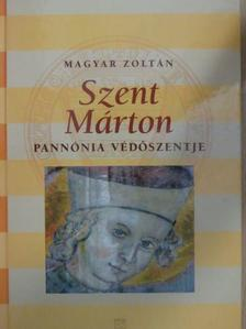 Magyar Zoltán - Szent Márton [antikvár]