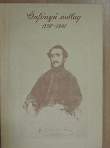 Kunszabó Ferenc - Önfényű csillag 1791-1991 [antikvár]
