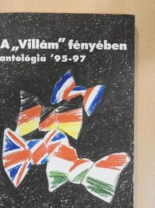 """Bagdy Emőke - A """"Villám"""" fényében - Antológia '95-97 [antikvár]"""