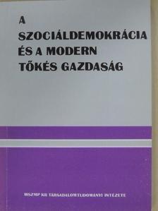 Asztalos László György - A szociáldemokrácia és a modern tőkés gazdaság [antikvár]