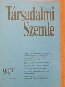 Ágoston György - Társadalmi Szemle 1994. július [antikvár]