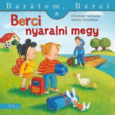 Christiane Tielmann - Berci nyaralni megy - Barátom, Berci