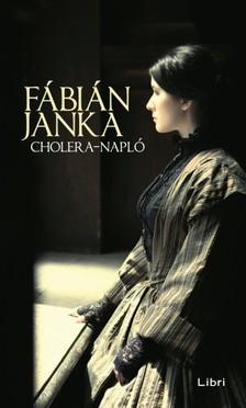 Fábián Janka - Cholera-napló [eKönyv: epub, mobi]