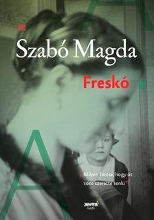 SZABÓ MAGDA - Freskó