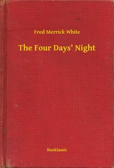 White Fred Merrick - The Four Days' Night [eKönyv: epub, mobi]