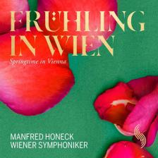 ZIEHRER, SCHÖNHERR, R.STRAUSS - FRÜHLING IN WIEN CD MANFRED HONECK