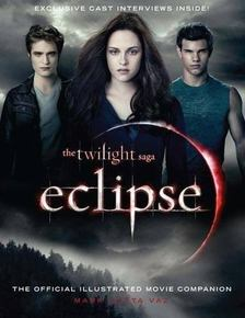 Mark Cotta Vaz - The Twilight Saga - Eclipse: the Official Illustrated Movie Companion [antikvár]